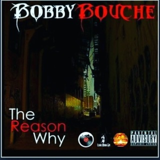 New Music: Bobby Bouche - The Reason Why